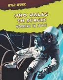 Who Walks in Space