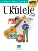 Play Ukulele Today  All In One Beginner s Pack  Includes Book 1  Book 2  Audio   Video