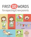 First 100 Words For Expecting New Parents Book PDF