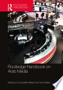 Routledge Handbook on Arab Media