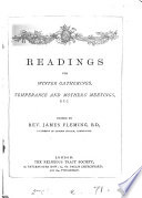 Readings for winter gatherings  temperance and mothers  meetings  etc  Ed  by J  Fleming