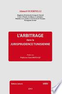 L'Arbitrage dans la Jurisprudence Tunisienne