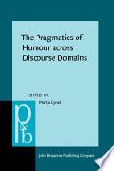 The Pragmatics of Humour Across Discourse Domains Book