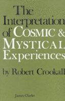 The Interpretation of Cosmic and Mystical Experiences ebook