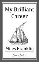 My Brilliant Career [Pdf/ePub] eBook