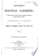 Carter's Practical Gardener: a Handy Book in Every-day Matters Connected with Garden Routine