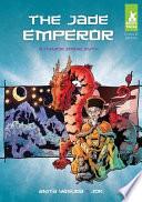 Jade Emperor:  : A Chinese Zodiac Myth