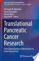 Translational Pancreatic Cancer Research