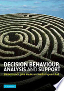 Decision Behaviour  Analysis and Support
