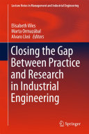 Closing the Gap Between Practice and Research in Industrial Engineering