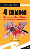 4 demoni. Un serial killer a Milano per il commissario Narducci