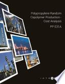 Polypropylene Random Copolymer Production   Cost Analysis   PP E31A
