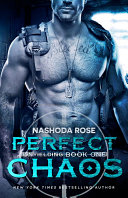 Perfect Chaos (Unyielding, #1) Book