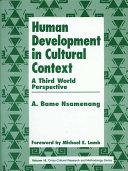 Human Development in Cultural Context