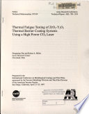 Thermal Fatigue Testing of ZrO2 Y2O3 Thermal Barrier Coating Systems Using a High Power CO2 Laser