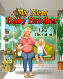 My New Baby Brother Book