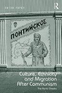 Culture  Ethnicity and Migration After Communism