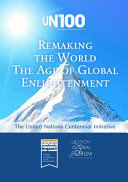 Remaking the World   the Age of Global Enlightenment