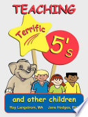 Teaching Terrific Five s and Other Children