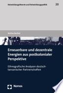 Erneuerbare und dezentrale Energien aus postkolonialer Perspektive