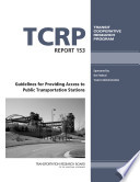 Guidelines For Providing Access To Public Transportation Stations Book PDF