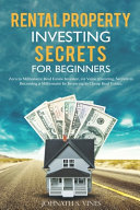 Rental Property Investing Secrets for Beginners