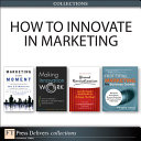 How to Innovate in Marketing  Collection