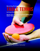Becoming Mentally Tougher In Table Tennis By Using Meditation  Reach Your Potential By Controlling Your Inner Thoughts