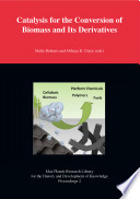 Catalysis for the Conversion of Biomass and Its Derivatives Book