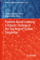 Problem Based Learning  A Didactic Strategy in the Teaching of System Simulation