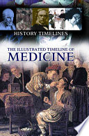 The Illustrated Timeline of Medicine Book