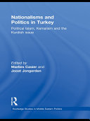 Nationalisms and Politics in Turkey