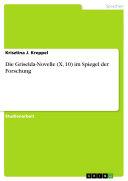 Die Griselda-Novelle (X, 10) im Spiegel der Forschung