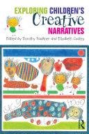 Exploring Children s Creative Narratives