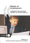 Pdf Bébés et employeurs - Comment réconcilier travail et vie de famille (Volume 4) Canada, Finlande, Royaume-Uni, Suède Telecharger