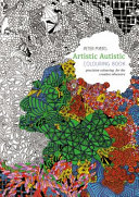 Artistic Autistic Colouring Book