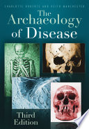 The Archaeology of Disease Book