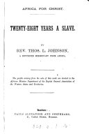 Africa for Christ  Twenty eight Years a Slave
