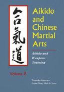 Aikido and Chinese Martial Arts