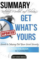 Kotlikoff, Moeller, and Solman's Get What's Yours Summary