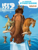 Ice Age 2 The Movie Storybook Book