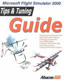 Tips and Tuning Guide for MS Flight Simulator 2000