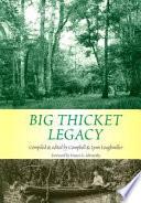 Big Thicket Legacy