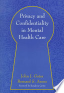 Privacy and Confidentiality in Mental Health Care