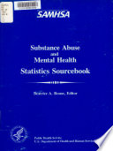 Substance Abuse And Mental Health Statistics Sourcebook