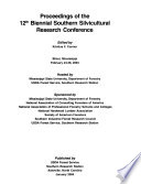 Proceedings of the ... Biennial Southern Silvicultural Research Conference