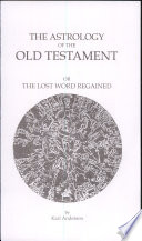 """The Astrology of the Old Testament"" by Karl Anderson"