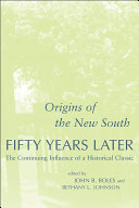 Origins of the New South  Fifty Years Later