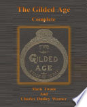 The Gilded Age  Complete