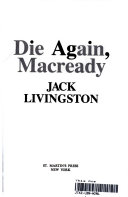 DIE AGAIN  MACREADY